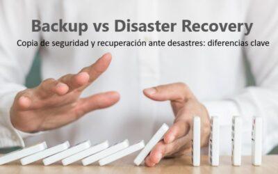 Copia de seguridad y recuperación ante desastres: diferencias clave 5 (2)